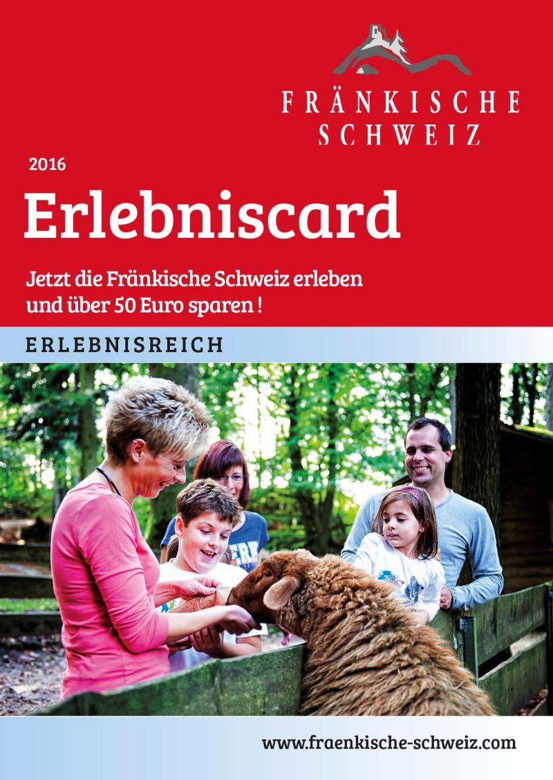 ErlebnisCard Fränkische Schweiz - Jetzt die Fränkische Schweiz erleben und über 50 Euro sparen!